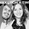 Wax upon a time Wax Neon - Radionorine